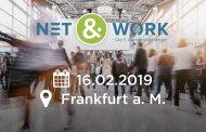 Net & Work wird fortgesetzt – 2019 in Frankfurt