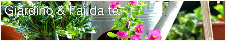 Giardino & Fai da te
