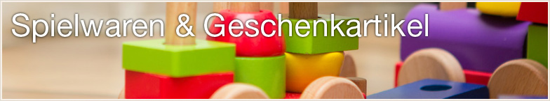 Spielwaren & Geschenkartikel Großhandel