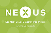 NEXUS - Die Next Level E-Commerce Messe
