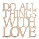 Großhandel Home & Living: Holzschrift Do all things... , FSC100%, 1 Stück