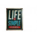 Großhandel Bilder & Rahmen: Metall-Schild,  Nostalgie Life is Simple, ca. 30 x