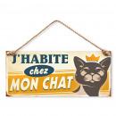 grossiste Mercerie et couture: Plaque Métallique J'habite chez mon Chat