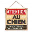 grossiste Mercerie et couture: Plaque Métallique Attention au Chien Le Chat n'est