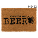Fußmatte Du trinkst besser Bier