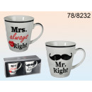 Mr & Mrs cups always right