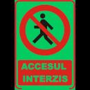 mayorista Jardin y Bricolage: Signo fosforescente prohibido el acceso