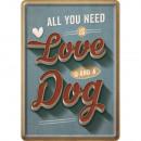 Großhandel Glückwunschkarten: Blechpostkarte Love Dog 10 x 14cm