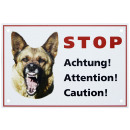 Warning sign Door sign Shield Hundewarnschild Acht