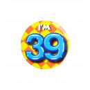 Button klein - ich bin 39