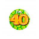 Button klein - ich bin 40