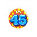 Button klein - ich bin 45