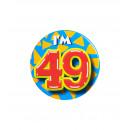 Button klein - ich bin 49