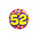 Button klein - ich bin 52
