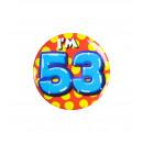 Button klein - ich bin 53
