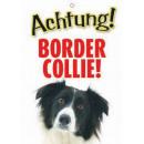 Warnzeichen Border Collie Ollie