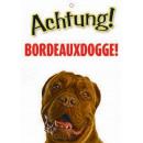 Warnzeichen Bordeaux Dogge