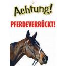 Warnzeichen Pferdeverruckt