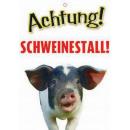 Warnzeichen Schweinestall