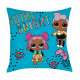Pillow 40x40 dolls lol lol